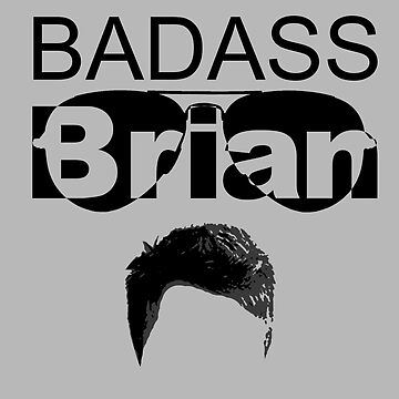 Badass Brian by skyflamable