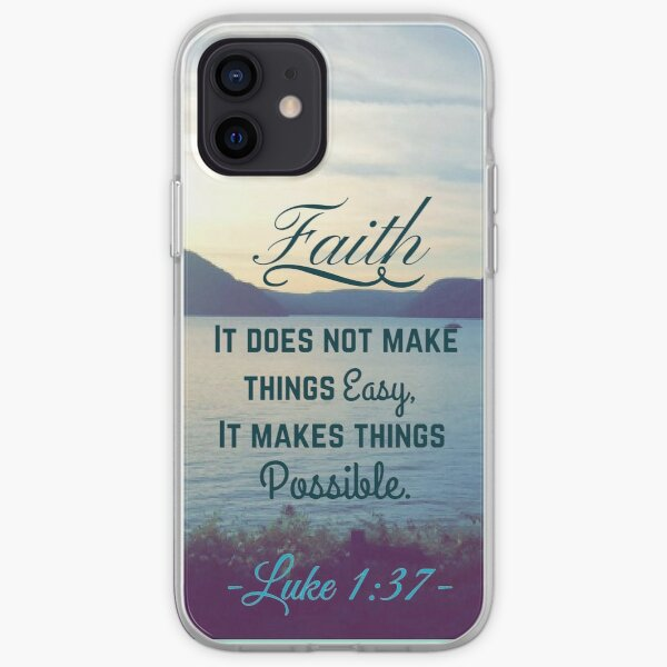 Faith Bible Verse- Luke 1:37 iPhone Soft Case