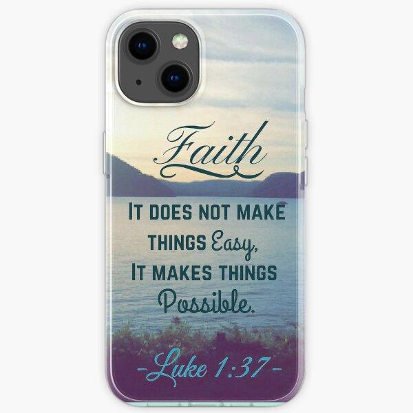 Faith Bible Verse- Luke 1:37 iPhone Soft Case