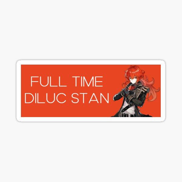 Vollzeit Diluc Stan Sticker