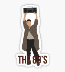 Sag alles - berühmte Boombox-Szene Sticker