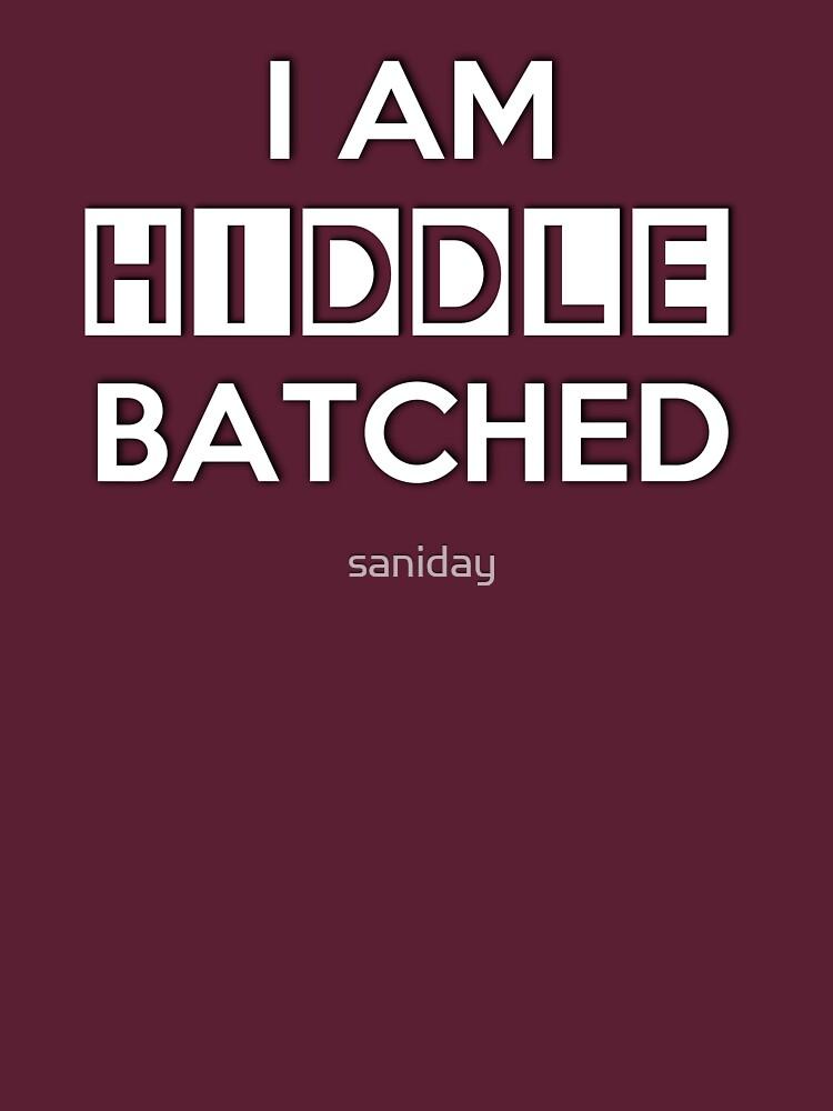 Hiddlebatched | Women's T-Shirt