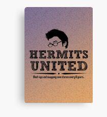 Hermits United Canvas Print