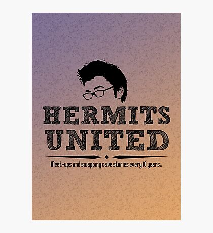 Hermits United Photographic Print