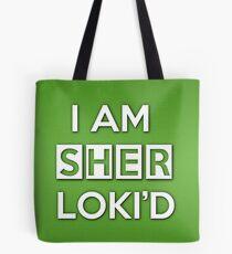 Sher Loki'd Tote Bag