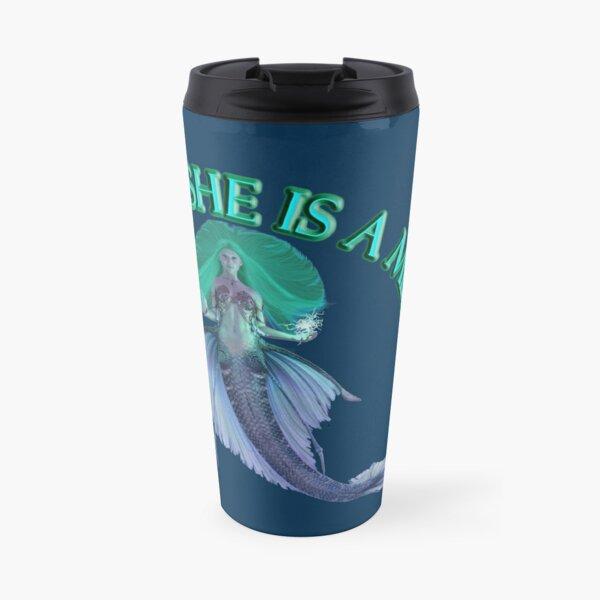 She Is A Mermaid Travel Mug