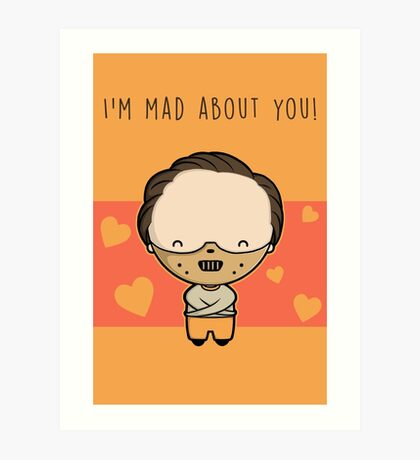 I'm Mad About You (Hannibal) Art Print