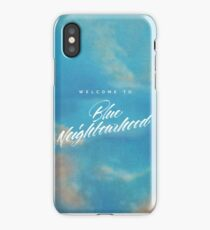 welcome to blue neighborhood  iPhone Case