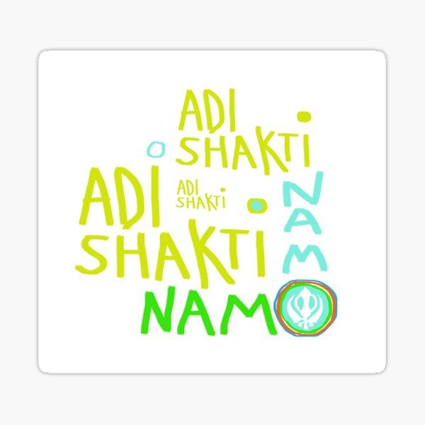 Adi Shakti Adi Shakti Adi Shakti Namo Namo Sticker