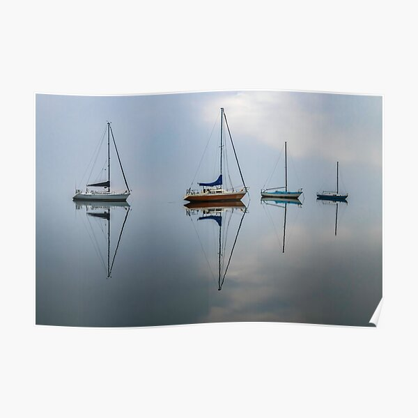 Clouds, boats and reflections on a misty morning Poster