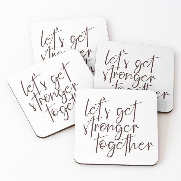 Let's Get Stronger Together Coasters (Set of 4)