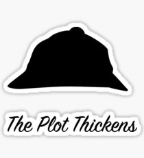 "Sherlock Holmes ""The Plot Thickens"" Sticker"