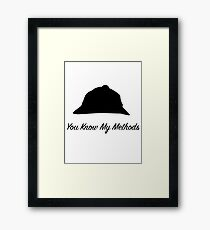 "Sherlock Holmes ""You Know My Methods"" Framed Print"