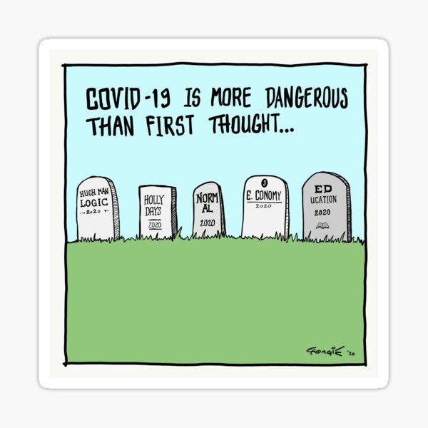 COVID-19 cartoon - Grave Danger Funny Sticker