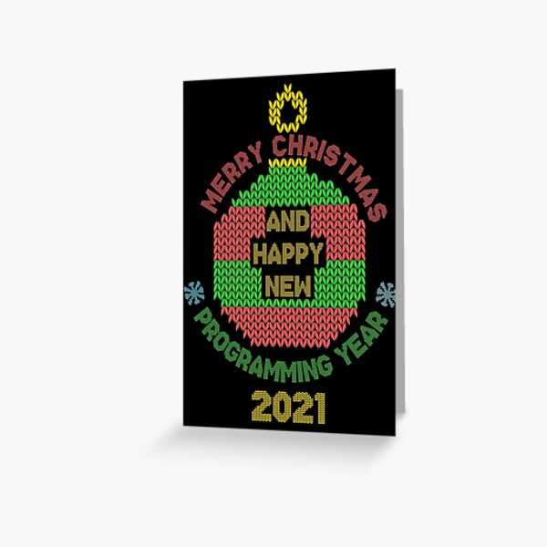 Merry christmas and happy programming year 2021 Greeting Card