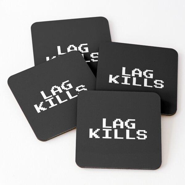 Lag Kills Coasters (Set of 4)