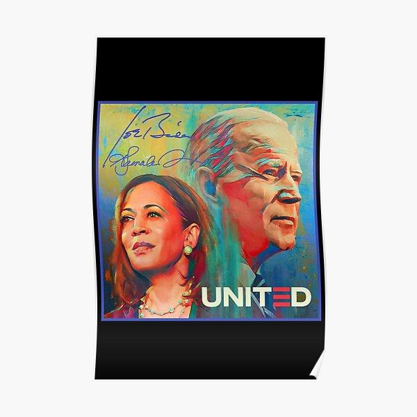 Joe Biden Kamala Harris United America  Poster