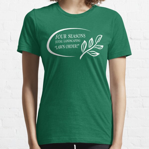Four Seasons Landscaping - Lawn Order! Essential T-Shirt