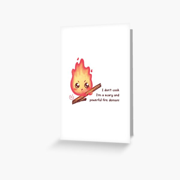 I'm a scary and powerful fire demon! Greeting Card