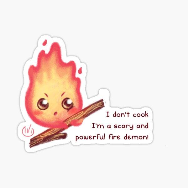 Je suis un démon du feu effrayant et puissant! Sticker