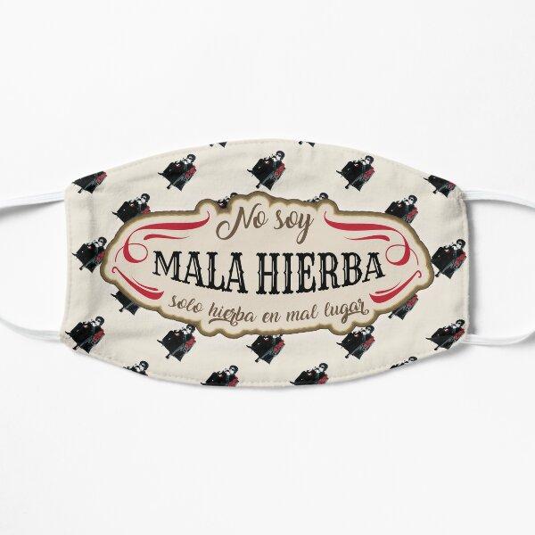 Mala Hierba Mascarilla plana