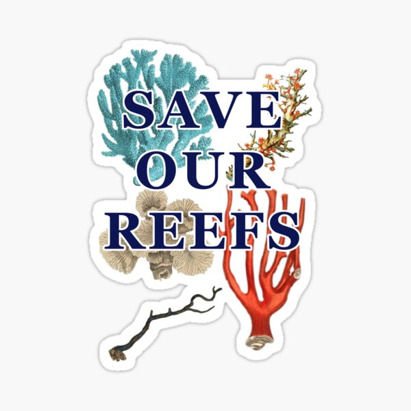 Save Our Reefs Sticker