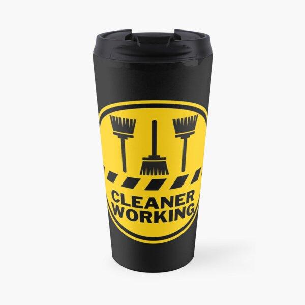 Cleaner Working Cleaning Crew Housekeeping Humor Travel Mug