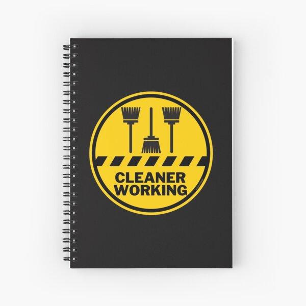 Cleaner Working Cleaning Crew Housekeeping Humor Spiral Notebook