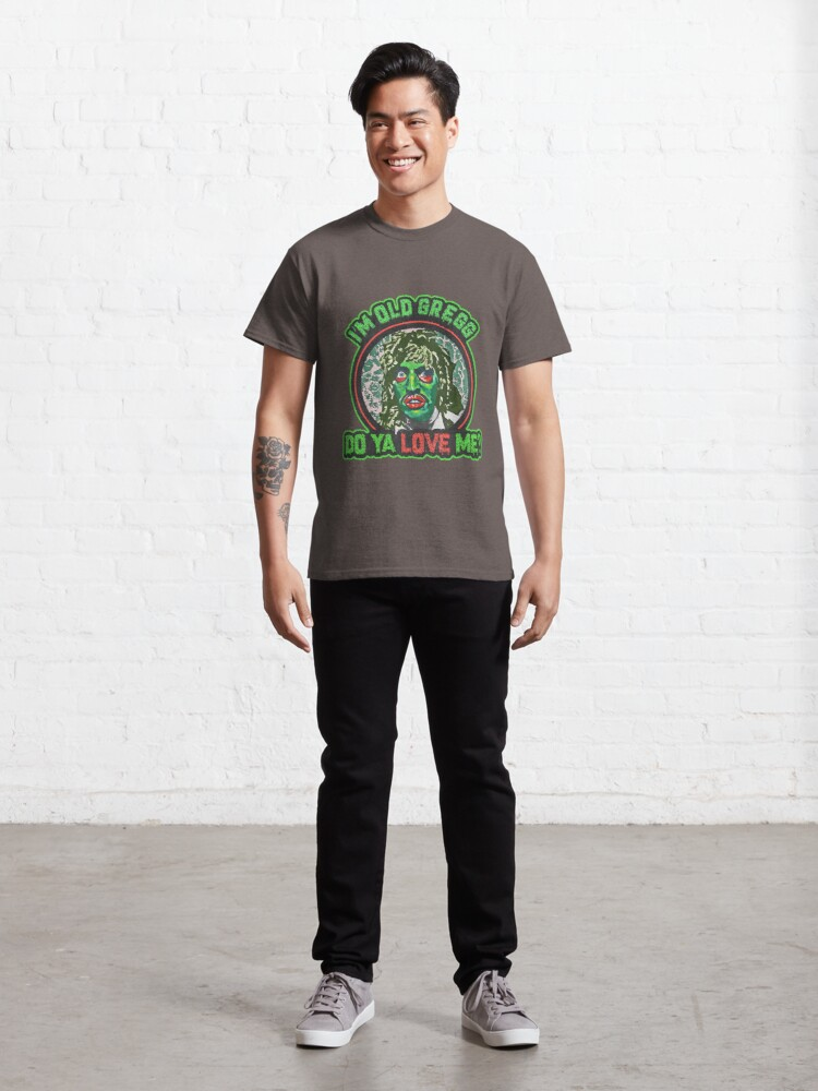 Alternate view of I'm Old Gregg Classic T-Shirt