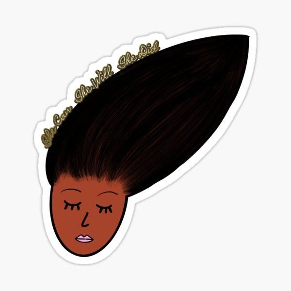 She Can.  She Will.  She Did.  (Skin Tone 2, Black) Sticker