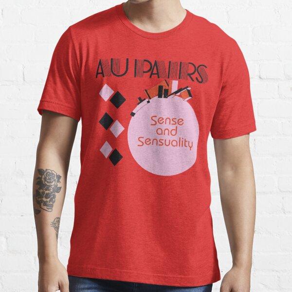 The Au Pairs Sense And Sensuality Essential T-Shirt