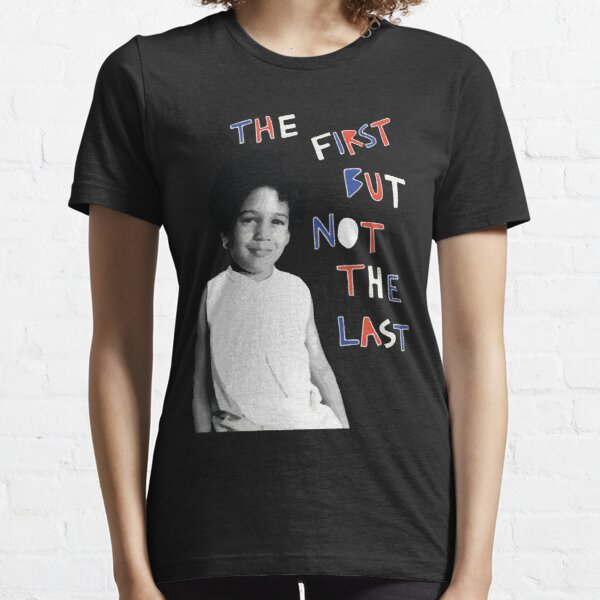 The first but not the last shirt, Meena Harris kamala Joe Biden Vote, Kamala Harris 2020 Essential T-Shirt