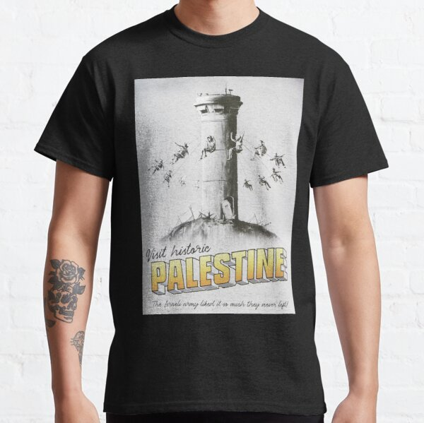 Visit historic Palestine - The Walled Off Hotel Classic T-Shirt