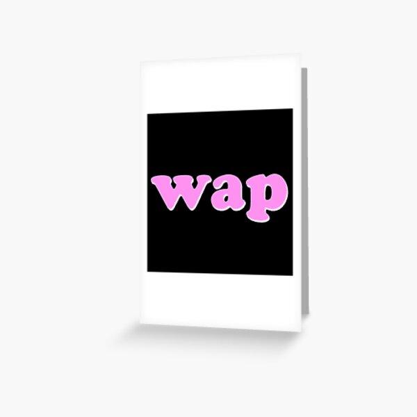 Newest Stuff - WAP Greeting Card