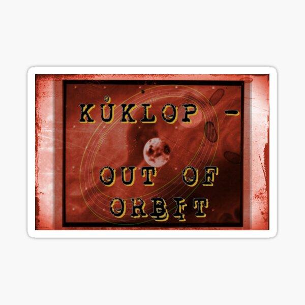 KUKLOP - Out of Orbit LP cover Sticker