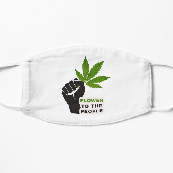 Flower to the People - Medical Cannabis - Weed Flat Mask
