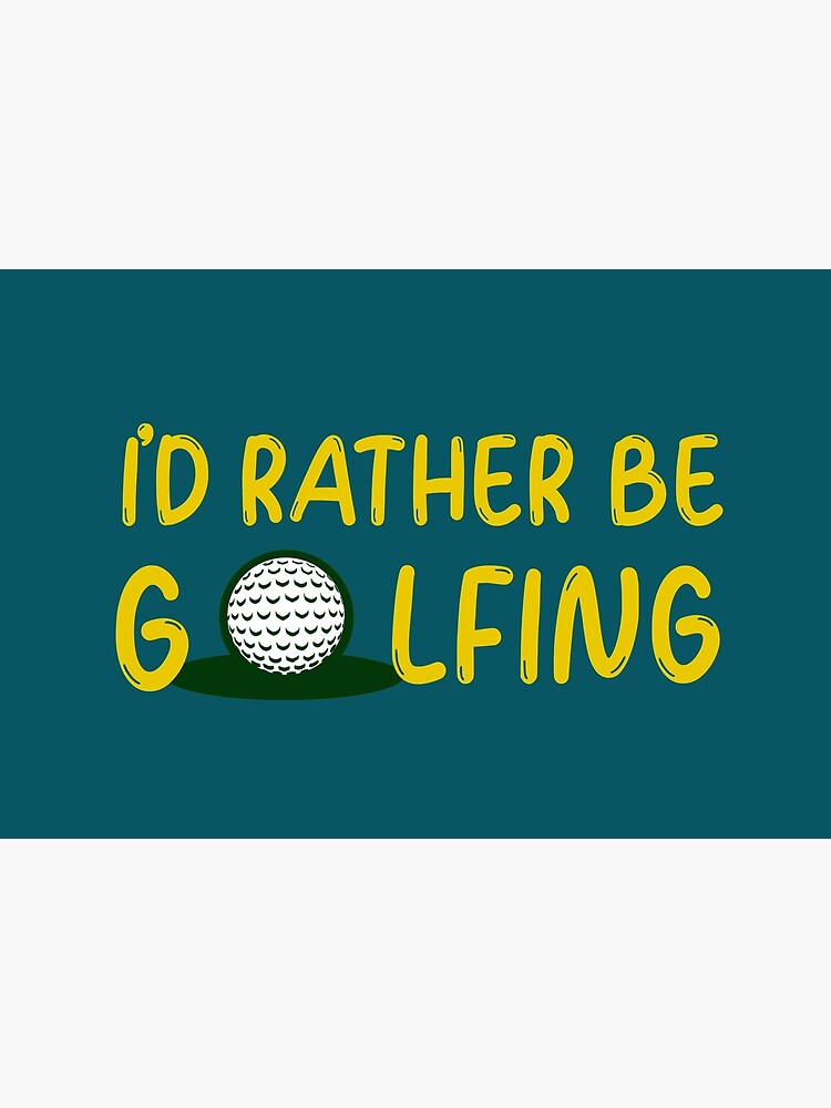 Id rather be golfing  by ds-4