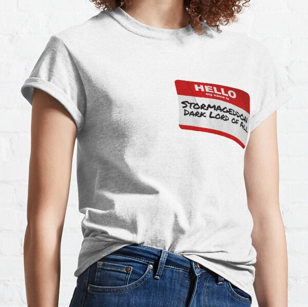 Hello My Name Is Stormageddon Classic T-Shirt
