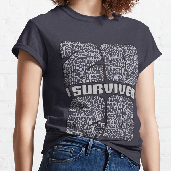 I survived 2020 Classic T-Shirt