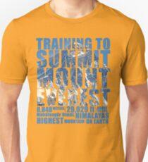 Training to Summit Mount Everest Unisex T-Shirt