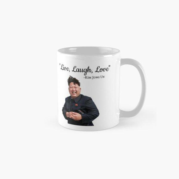 Kim Jong Un Live Laugh Love Classic Mug