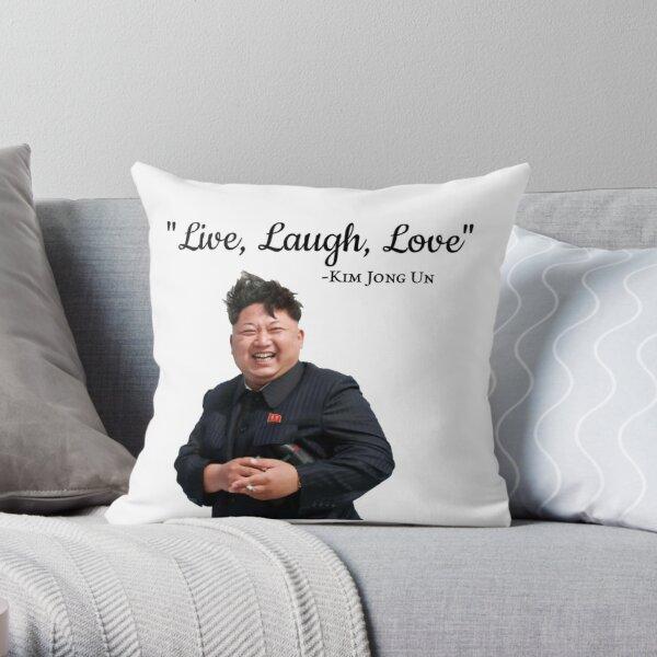 Kim Jong Un Live Laugh Love Throw Pillow