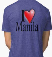 I LOVE, MANILA, Filipino, Maynilà, Philippines Tri-blend T-Shirt