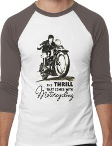the thrill that comes with motorcycling Men's Baseball ¾ T-Shirt