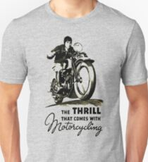 the thrill that comes with motorcycling T-Shirt