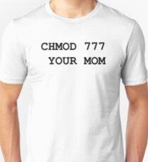 chmod your mom Unisex T-Shirt