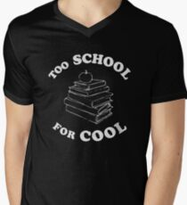 Too School for Cool Men's V-Neck T-Shirt
