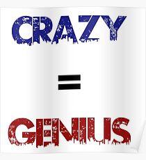Crazy=Genius Poster