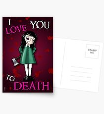I LOVE YOU TO DEATH - VALENTINE'S DAY Postcards
