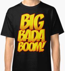 Big Bada Boom Comic Book T Shirt Classic T-Shirt